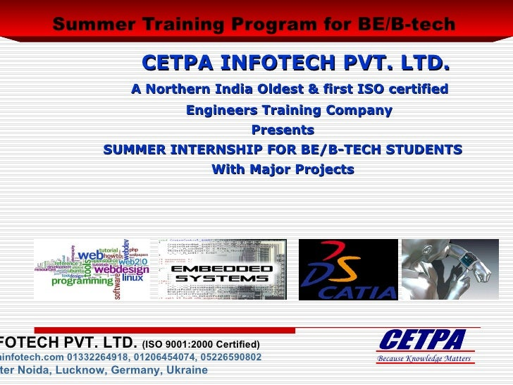 Summer Training For BE/B-tech Engineering Students on Embedded, VLSI, .NET, JAVA, PHP, CAD/CAM