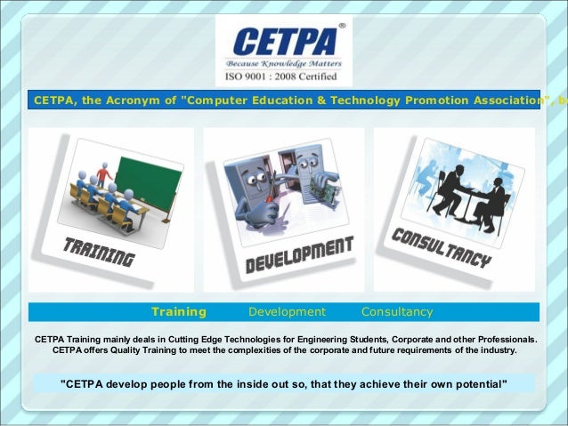 """CETPA, the Acronym of """"Computer Education & Technology Promotion Association"""", be                           Training      ..."""