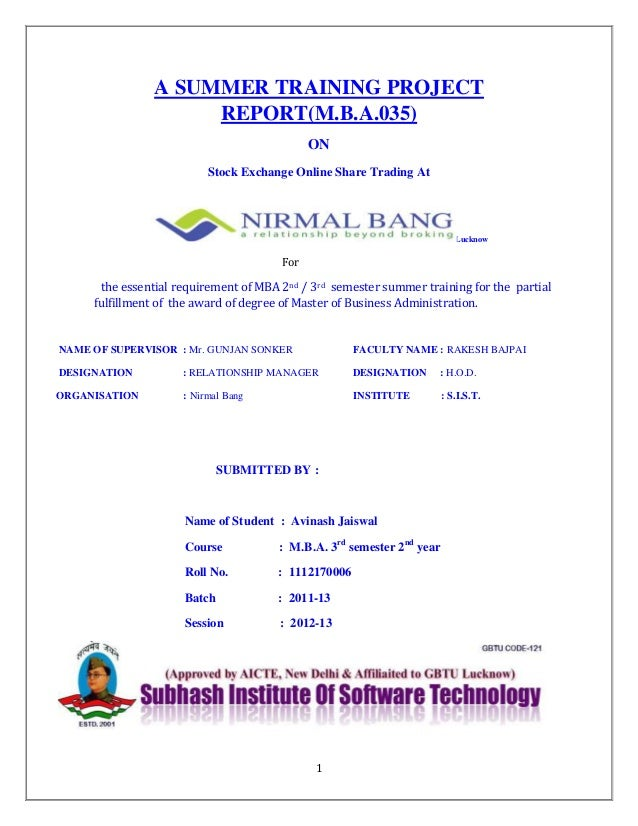 1A SUMMER TRAINING PROJECTREPORT(M.B.A.035)ONStock Exchange Online Share Trading AtLucknowForthe essential requirement of ...