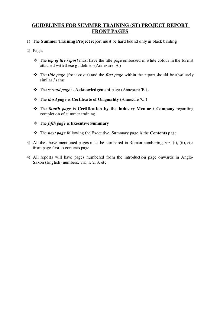GUIDELINES FOR SUMMER TRAINING (ST) PROJECT REPORT                     FRONT PAGES1) The Summer Training Project report mu...