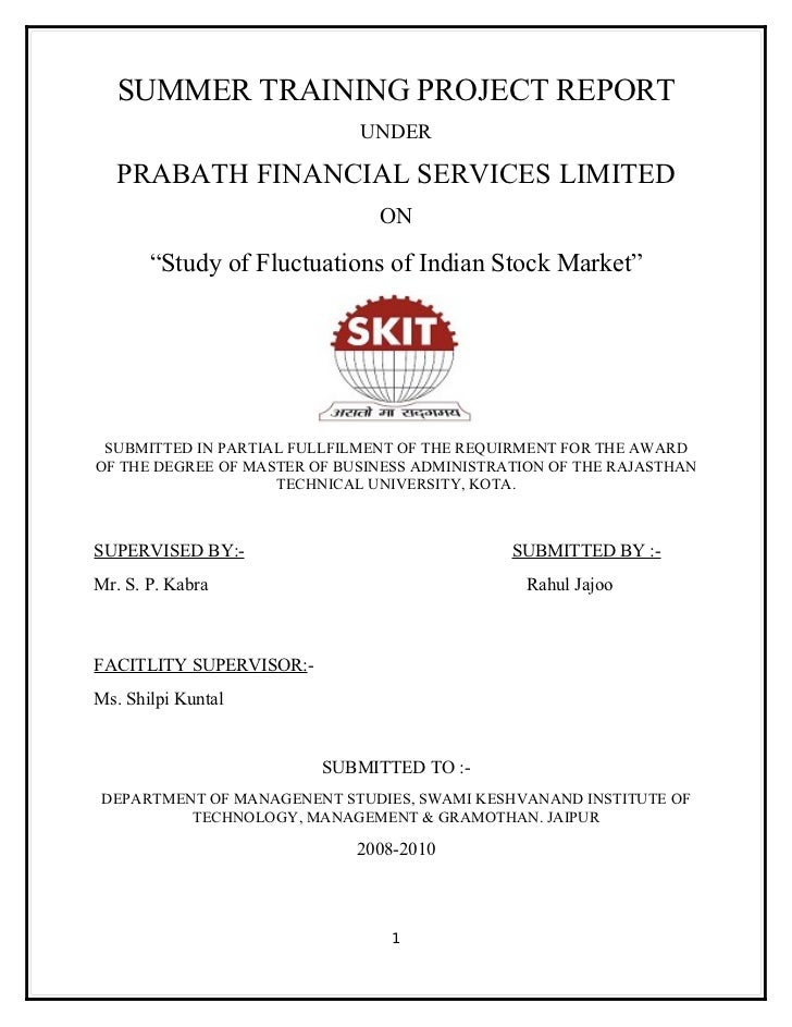 SUMMER TRAINING PROJECT REPORT                             UNDER  PRABATH FINANCIAL SERVICES LIMITED                      ...