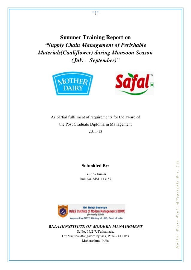 "1         Summer Training Report on  ""Supply Chain Management of PerishableMaterials(Cauliflower) during Monsoon Season   ..."