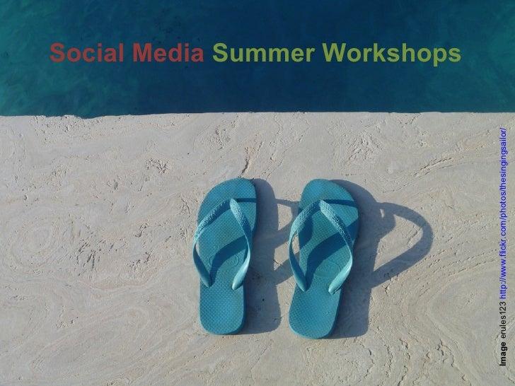 Summer Workshop 1