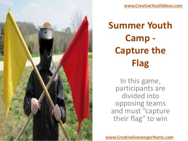 """Summer Youth Camp - Capture the Flag In this game, participants are divided into opposing teams and must """"capture their fl..."""