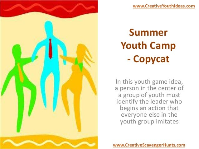 Summer Youth Camp - Copycat
