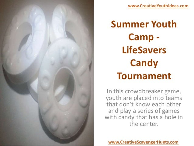 Summer Youth Camp - LifeSavers Candy Tournament