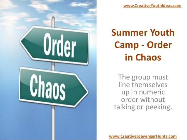 Summer Youth Camp - Order in Chaos The group must line themselves up in numeric order without talking or peeking. www.Crea...