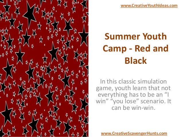 """Summer Youth Camp - Red and Black In this classic simulation game, youth learn that not everything has to be an """"I win"""" """"y..."""