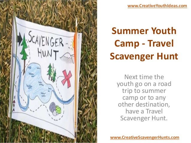 Summer Youth Camp - Travel Scavenger Hunt Next time the youth go on a road trip to summer camp or to any other destination...
