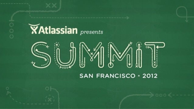 Summit 2012 - How Atlassian Uses Confluence