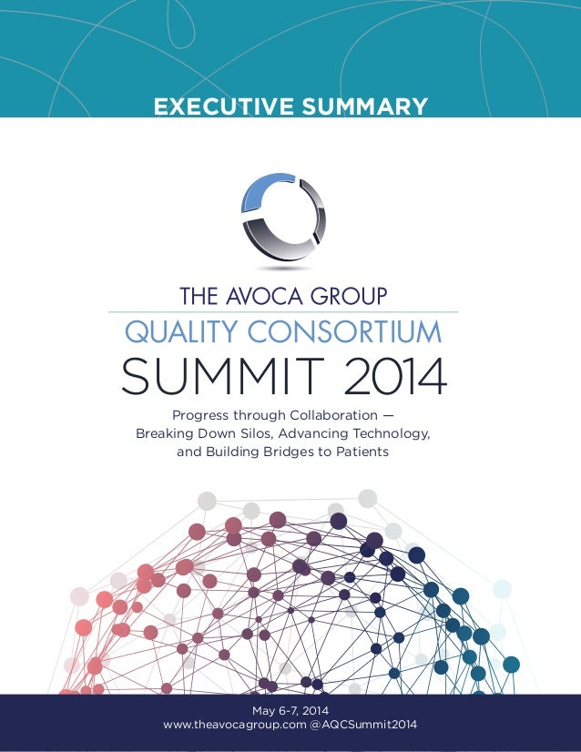 The Avoca Quality Consortium Summit 2014 Executive Summary