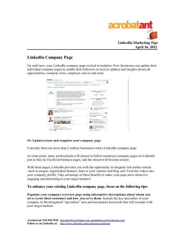 LinkedIn Marketing TipsApril 16, 2012LinkedIn Company PageUp until now, your LinkedIn company page existed in isolation. N...