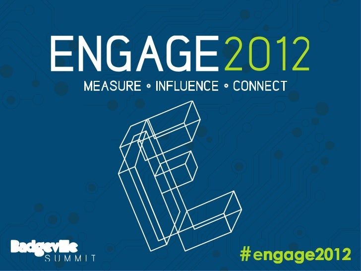 Badgeville Summit, Engage 2012