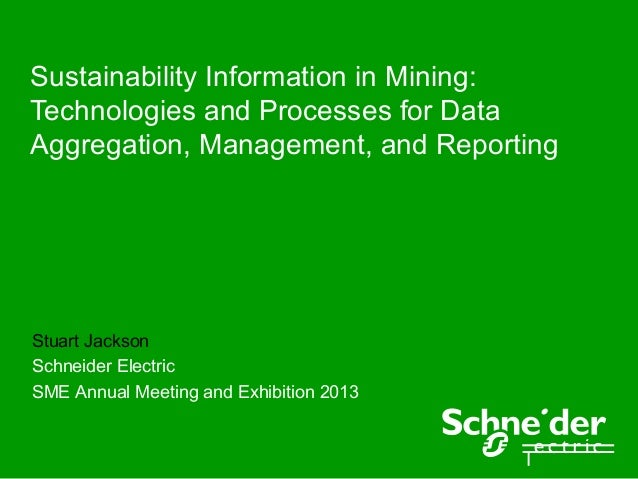 Sustainability Information in Mining: Technologies and Processes for Data Aggregation, Management, and Reporting