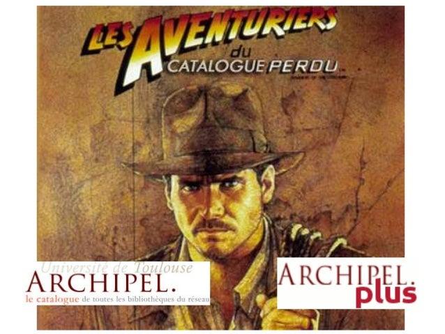 Archipel plus... les aventuriers du catalogue perdu