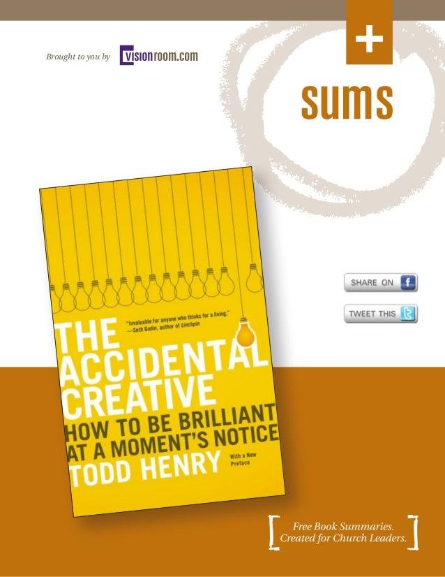 Summary of The Accidental Creativity