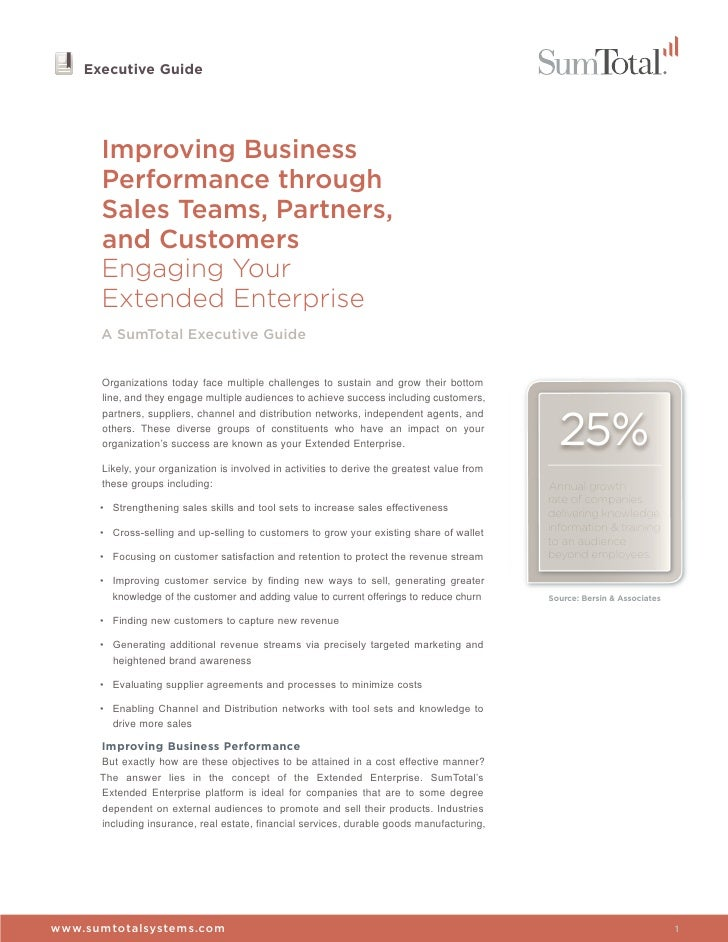Improving Business Through Sales Teams, Partners, & Customers: Engaging Your Extended Enterprise