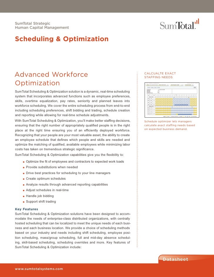 SumTotal StrategicHuman Capital ManagementScheduling & OptimizationAdvanced Workforce                                     ...