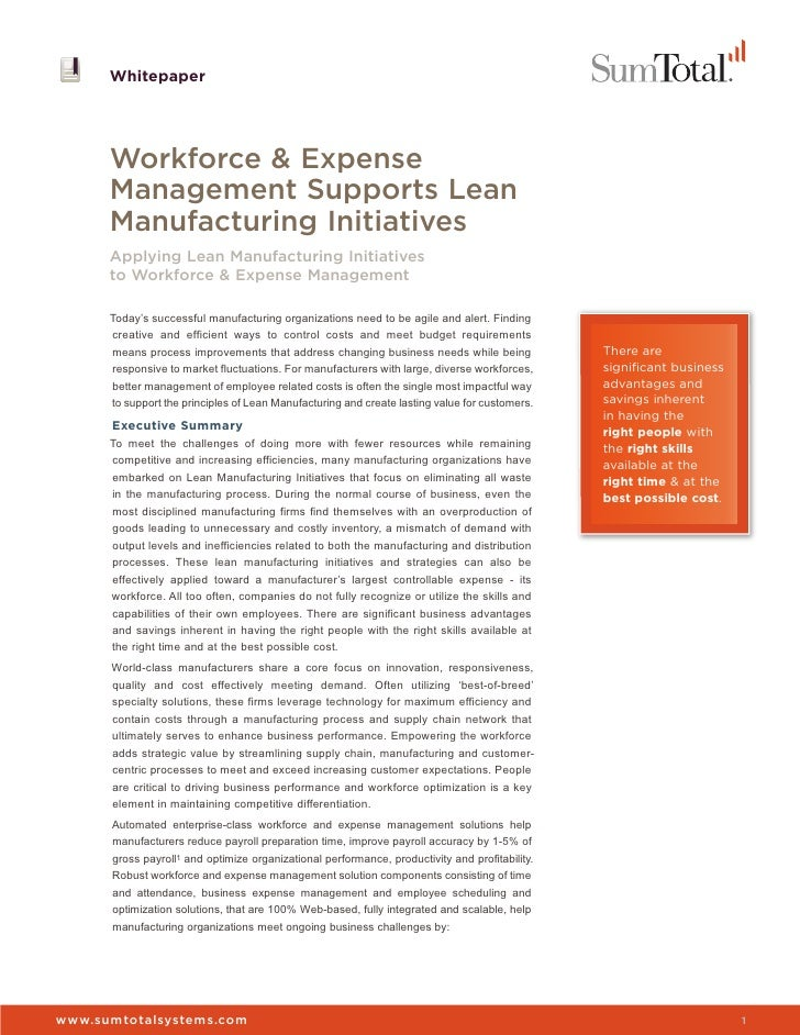 Whitepaper      Workforce & Expense      Management Supports Lean      Manufacturing Initiatives      Applying Lean Manufa...