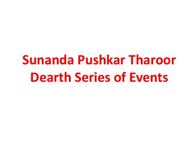 Sunanda pushkar tharoor dearth series of events