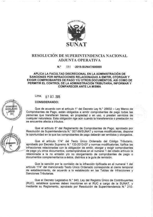 SUNAT - RSNAO N° 051-2015 - Aplica la facultad discrecional por infracciones de emitir otorgar y exigir comprobantes de pa...
