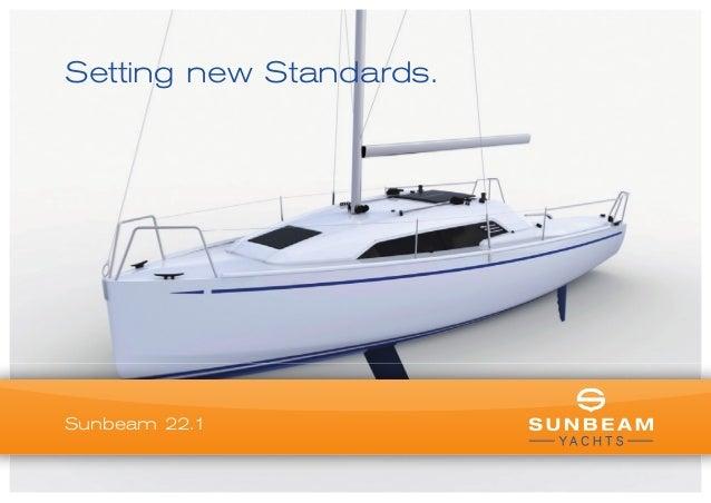 Setting new Standards. Sunbeam 22.1