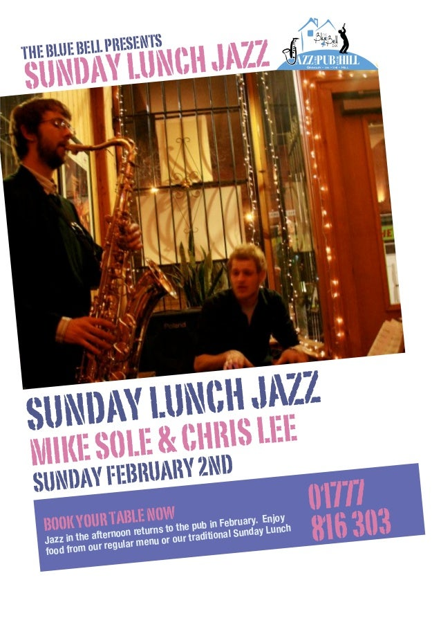 AZZ PUB HILL ON THE  NCH JAZZ UNDAY LU S  AT THE  S UE BELL PRESENT THE BL  GRINGLEY -  ON  -  THE  - HILL  NCH JAZZ NDAY ...
