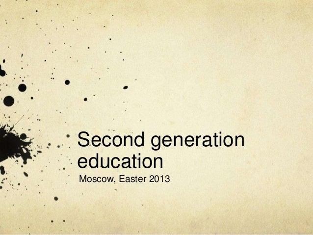 Second generation education