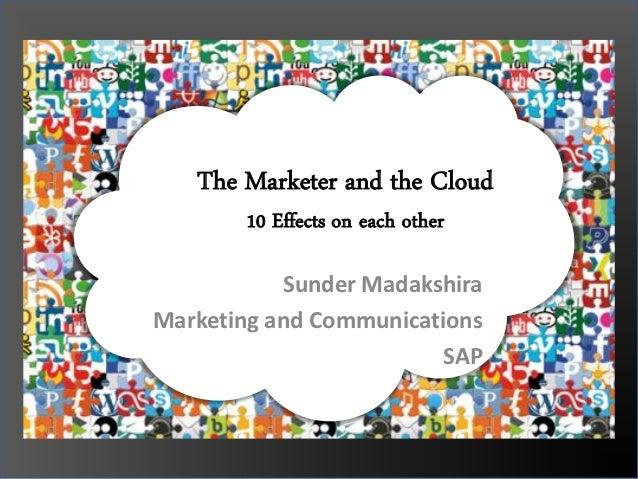 SunderMadakshira on The Marketer and The Cloud at ad:tech Bangalore