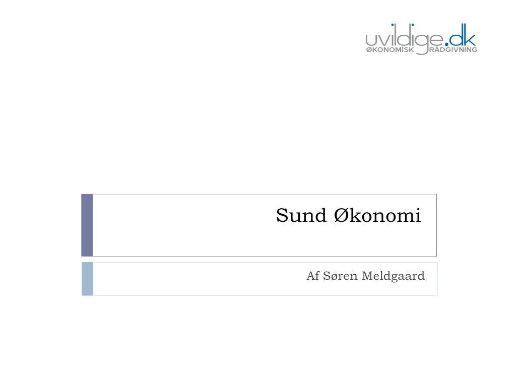 Sund Økonomi    Af Søren Meldgaard