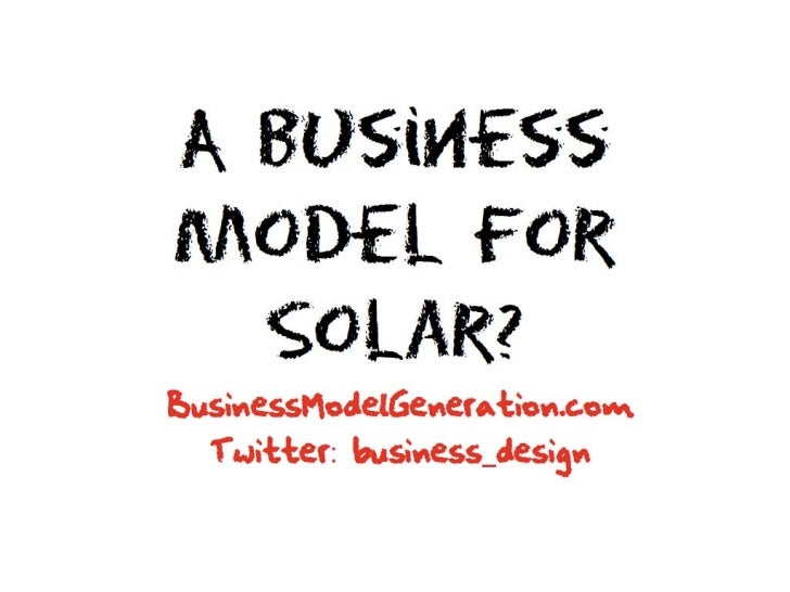 A Business Model for Solar Energy - SunEdison