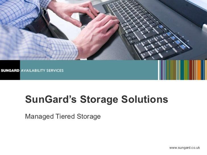 SunGard's Storage Solutions Managed Tiered Storage