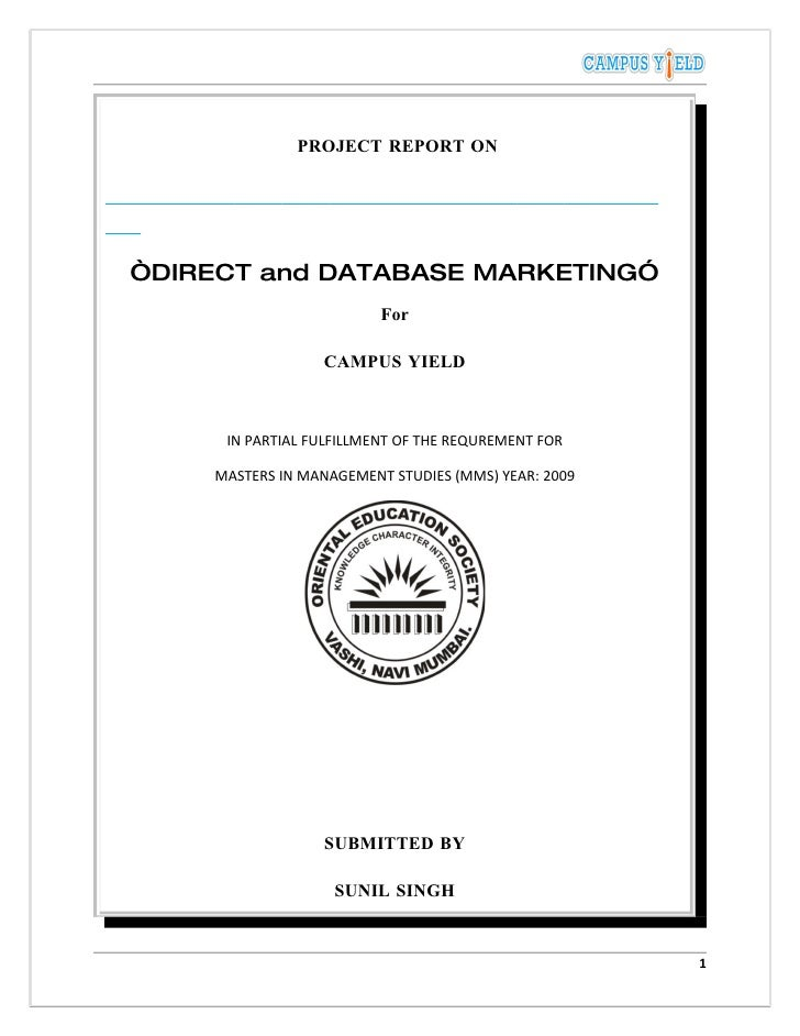 """PROJECT REPORT ON     """"DIRECT and DATABASE MARKETING""""                          For                   CAMPUS YIELD         ..."""