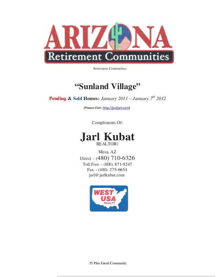 "Retirement Communities           ""Sunland Village""Pending & Sold Homes: January 2011 – January 7th 2012               (Ple..."