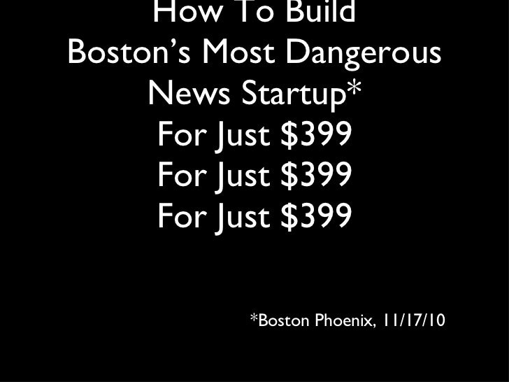 TransparencyCamp: How to build Boston's most dangerous news start up