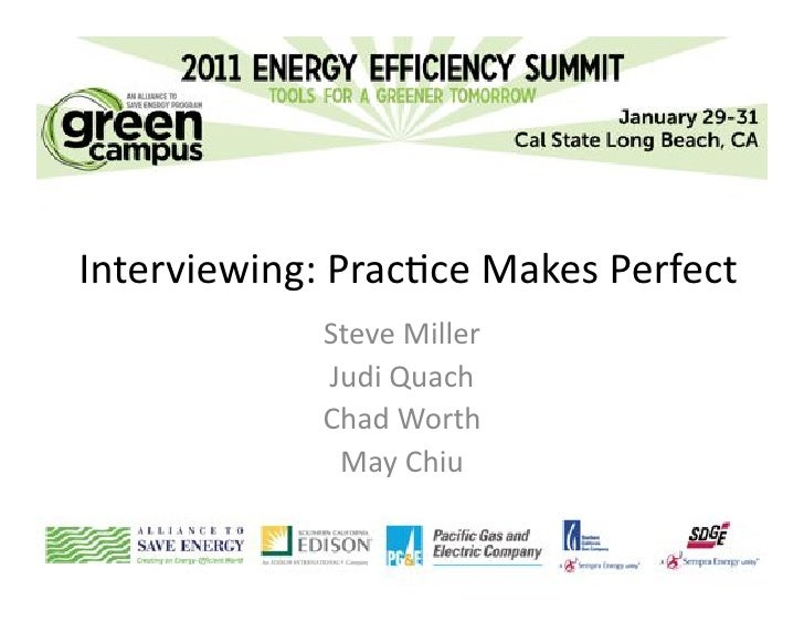 Interviewing: Practice Makes Perfect
