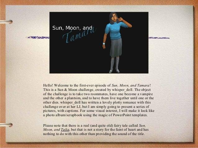 Sun, Moon, and Tamara #1