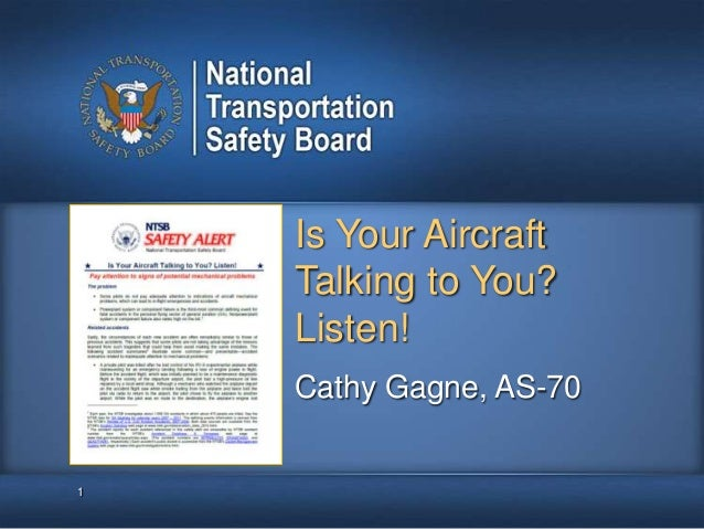 NTSB presents: Is your aircraft talking to you? Listen!