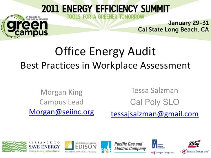 Office Energy AuditBest Practices in Workplace Assessment   Morgan King             Tessa Salzman   Campus Lead           ...