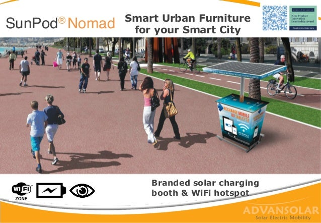Smart Urban Furniture for your Smart CitySunPod® Nomad! Branded solar charging booth & WiFi hotspot