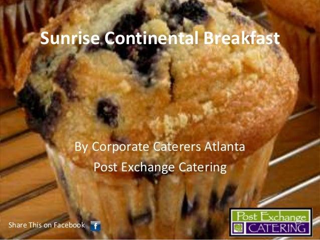 Sunrise Continental Breakfast in Atlanta