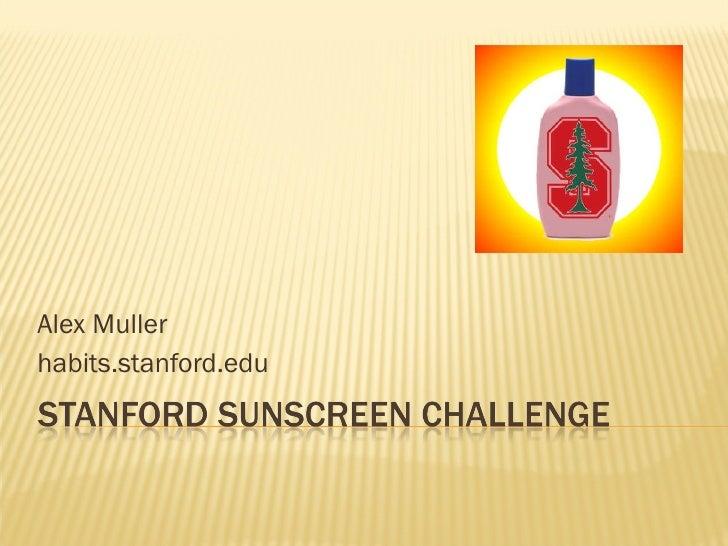 Stanford Sunscreen Challenge