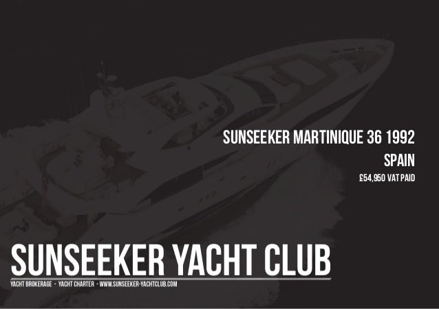 SUNSEEKER Martinique 36 1992 Spain £54,950 Vat Paid