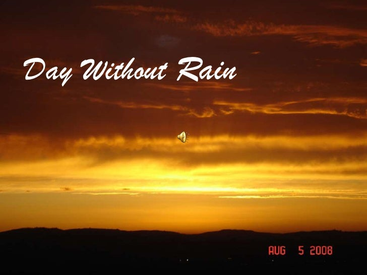 Day Without Rain<br />