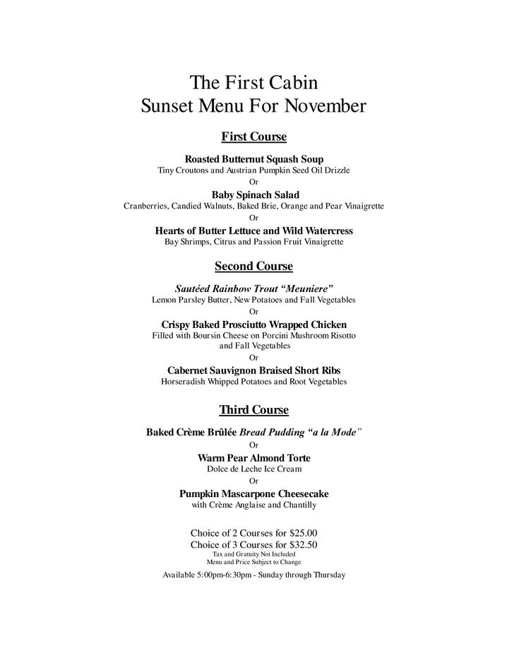 The First Cabin     Sunset Menu For November                          First Course                 Roasted Butternut Squas...