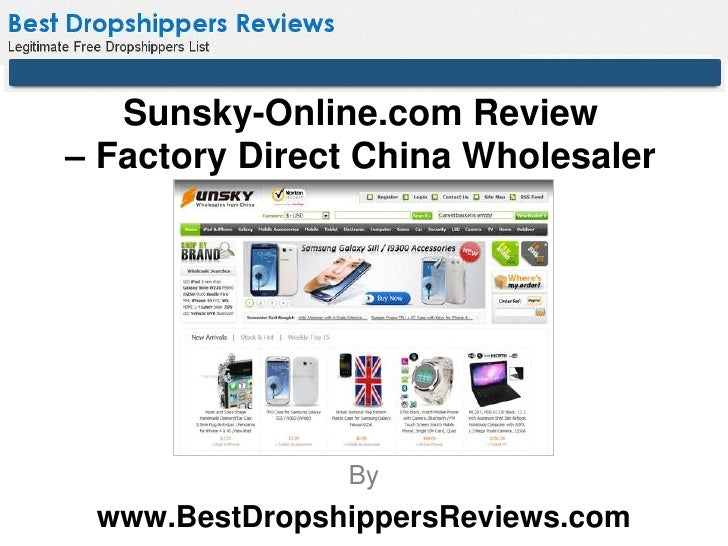 Sunsky-Online.com Review– Factory Direct China Wholesaler               By www.BestDropshippersReviews.com