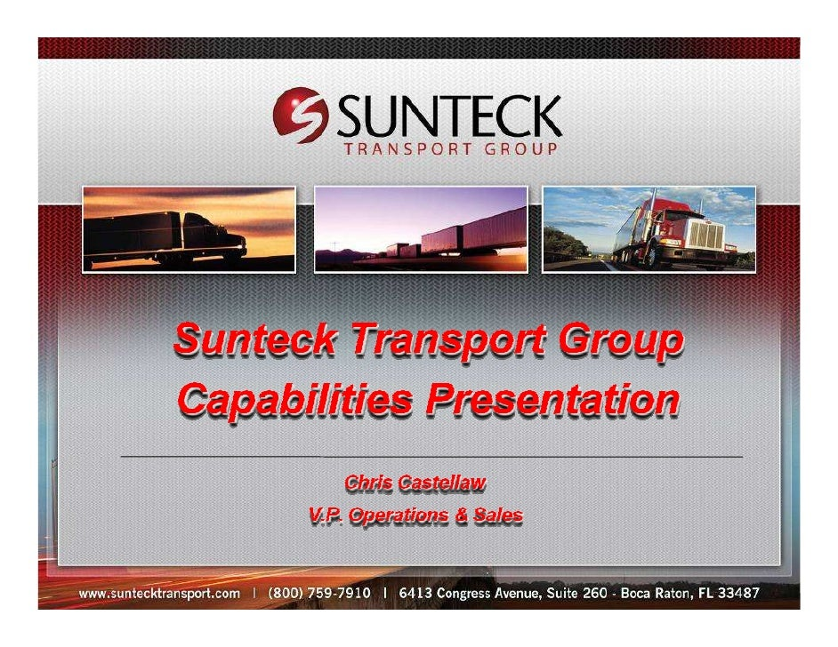 Sunteck Agenda     • Sunteck Transport Group – Our Services       Our mission, vision, & future, Corporate and Agent Mgmt....