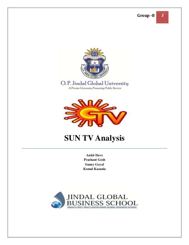 Group -8   1SUN TV Analysis      Ankit Dave    Prashant Gosh     Sunny Goyal    Komal Kasania