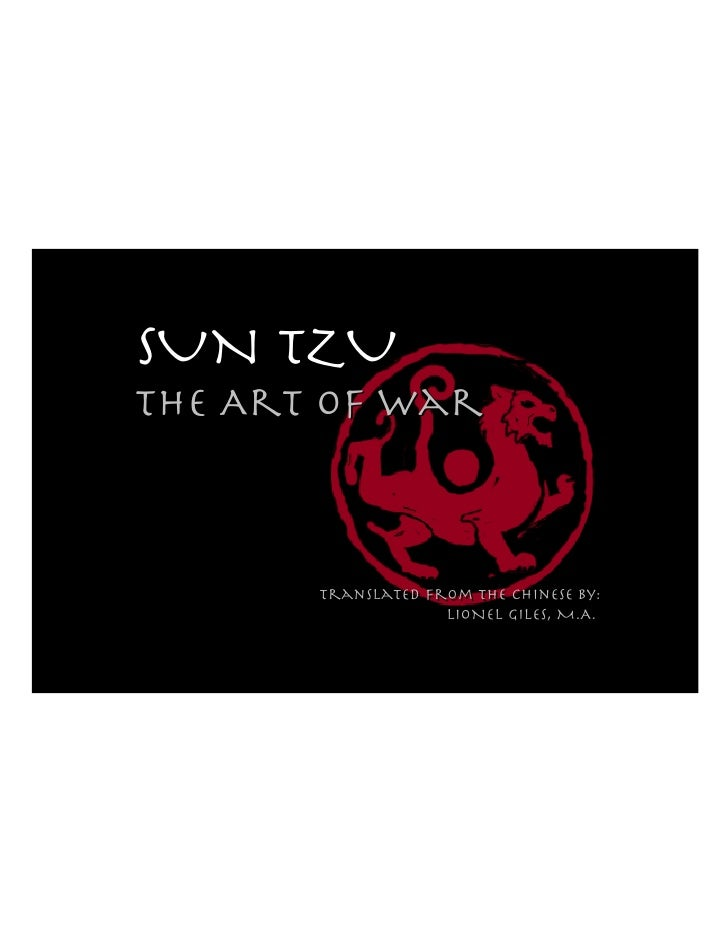 SUN TZUTHE Art of War       Translated from the chinese by:       Translated from the chinese by:                    LIONE...