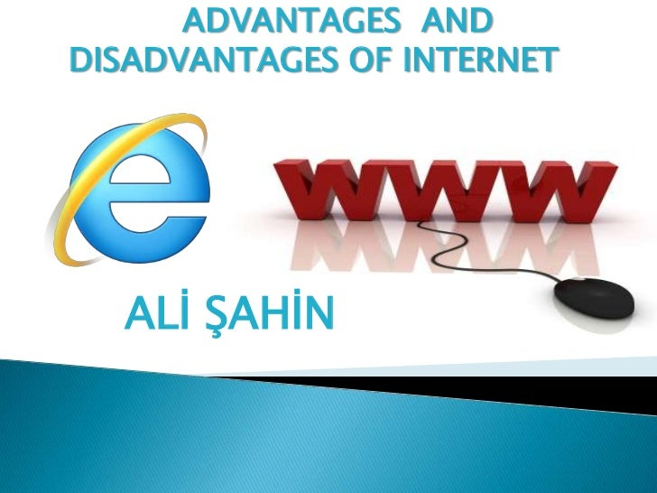 advantages disadvantages of internet in Here are some of the advantages and disadvantages of conducting online research feel free to add your own ideas from your research experience.
